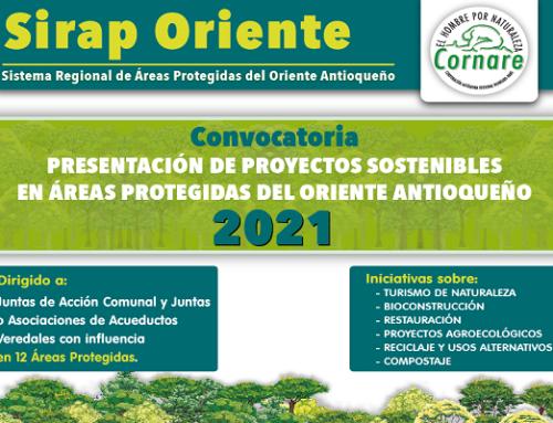 Convocatoria 2021 - Proyectos Sostenibles en Áreas Protegidas del Oriente Antioqueño